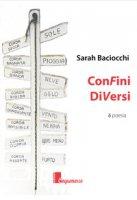 ConFini DiVersi - Baciocchi Sarah