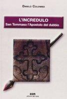 L'Incredulo  - romanzo - Colombo Danilo