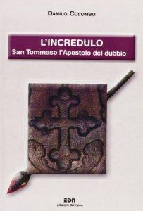 Copertina di 'L'Incredulo  - romanzo'