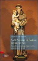 Sant'Antonio di Padova, prega per noi - Leonardo di Ascenzo