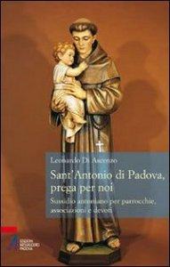 Copertina di 'Sant'Antonio di Padova, prega per noi'