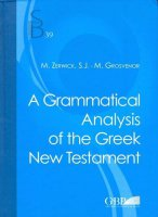 Grammatical analysis of the greek New Testament (A) - Zerwick Max, Grosvenor Mary