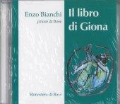 Il libro di Giona - Enzo Bianchi