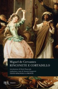 Copertina di 'Rinconete e Cortadillo. Testo spagnolo a fronte'