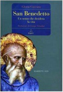 Copertina di 'San Benedetto. Un uomo che desidera la vita'