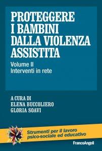 Copertina di 'Proteggere i bambini dalla violenza assistita'