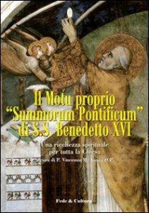 Copertina di 'Motu proprio «Summorum Pontificum» di SS. Benedetto XVI. Una ricchezza spirituale per tutta la Chiesa'