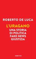 L'uragano - Roberto De Luca
