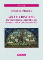 Laici o cristiani? - Giacomo Canobbio