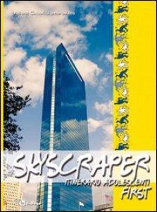 Copertina di 'Skyscraper. Itinerario adolescenti. First.'