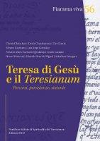 Teresa di Gesù e il Teresianum. Percorsi, persistenze, sintonie