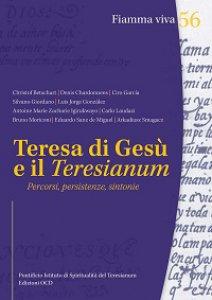 Copertina di 'Teresa di Gesù e il Teresianum. Percorsi, persistenze, sintonie'