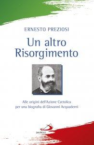 Copertina di 'Un altro Risorgimento'