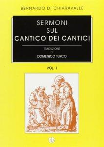 Copertina di 'Sermoni sul Cantico dei cantici (voll. 1-2)'