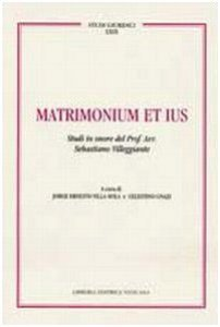 Copertina di 'Matrimonio et Ius.  Volume II. Studi Giuridici LXXVII'
