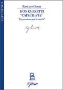 "Copertina di 'Don Guzzetti  "" Catechista ""'"