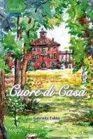 Cuore di Casa - Gabriella Tabbò