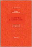 Eugenetica e altri malanni - Gilbert Keith Chesterton
