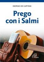 Prego con i Salmi - Giorgio De Capitani