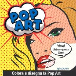 Copertina di 'Pop art. Colora e disegna la pop art'