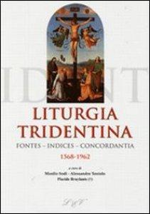 Copertina di 'Liturgia tridentina'