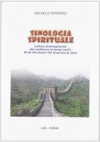 Sinologia spirituale - Ferrero Michele