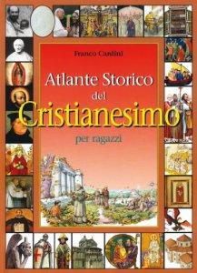 Copertina di 'Atlante storico del cristianesimo'