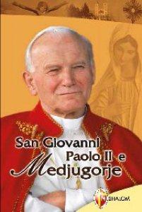 Copertina di 'San Giovanni Paolo II e Medjugorje'