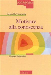 Copertina di 'Motivare alla conoscenza'