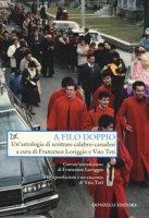 A filo doppio. Un'antologia di scritture calabro-canadesi