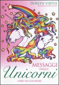Copertina di 'Messaggi dagli unicorni. Libro da colorare'