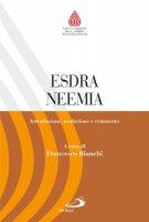 Esdra e Neemia - Bianchi Francesco