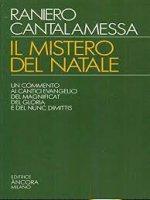 Il mistero del Natale - Raniero Cantalamessa