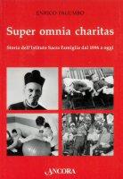 Super omnia charitas - Enrico Palumbo