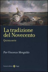 Copertina di 'La tradizione del Novecento. Quinta serie'