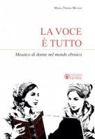 La voce è tutto - Maria Teresa Milano