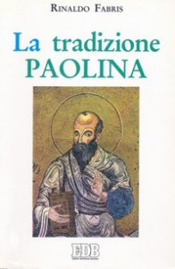 Copertina di 'La tradizione paolina'