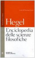 Enciclopedia delle scienze filosofiche. Testo tedesco a fronte. Ediz. integrale - Hegel Friedrich