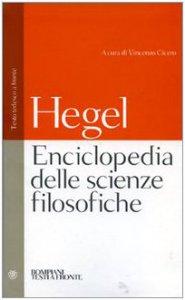 Copertina di 'Enciclopedia delle scienze filosofiche. Testo tedesco a fronte. Ediz. integrale'