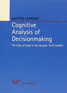 Copertina di 'Cognitive Analysis of Decisionmaking. The Case of Israel in the October 1973 Conflict'