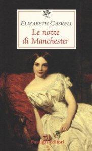 Copertina di 'Le nozze di Manchester'