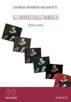 Il cannocchiale barocco. Rime e prose - Bàrberi Squarotti Giorgio