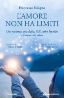 L' amore non ha limiti - Francesca Bisogno