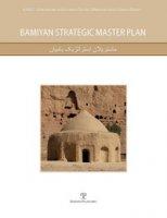 Bamiyan strategic master plan. Con DVD-ROM