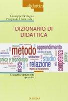 Dizionario di didattica. Concetti e dimensioni operative.