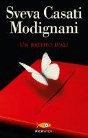 Un battito d'ali - Casati Modignani Sveva