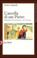 L' ancella di San Pietro - Golinelli Paolo