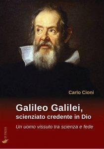 Copertina di 'Galileo Galilei, scienziato credente in Dio'