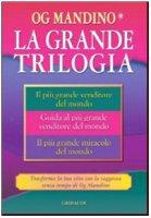 La grande trilogia - Mandino Og