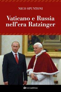 Copertina di 'Vaticano e Russia nell'era Ratzinger'